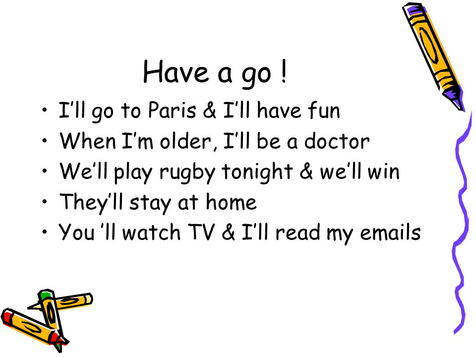 Have a go .
