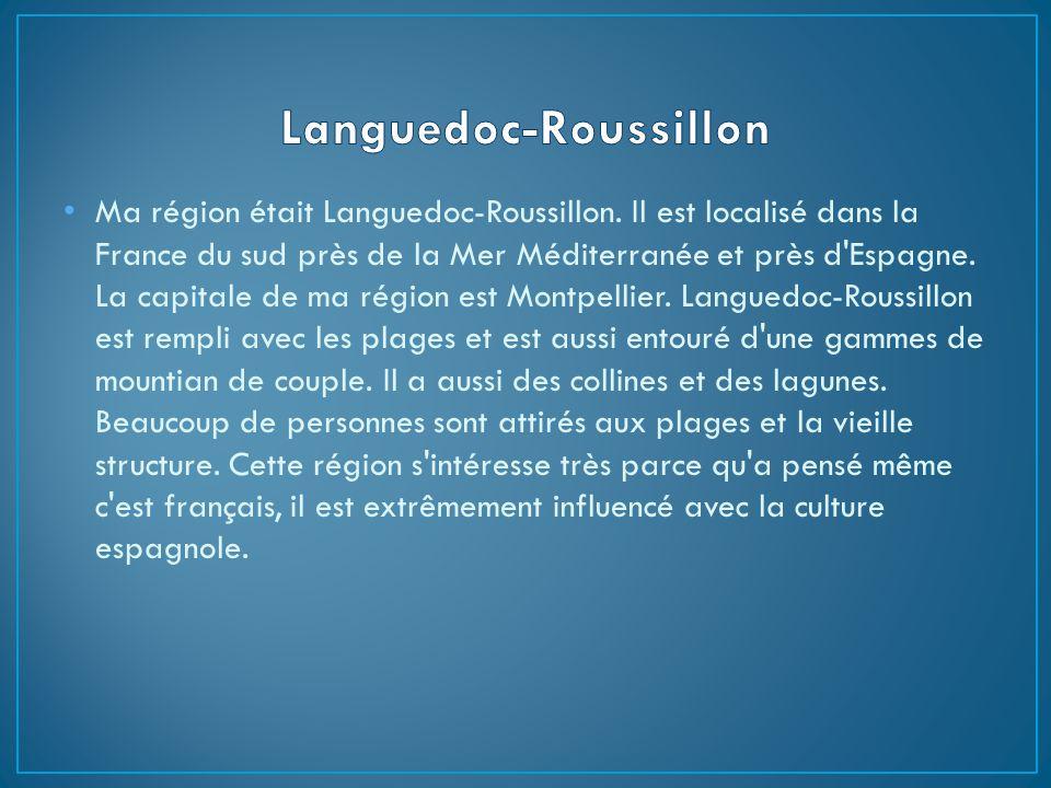 Ma région était Languedoc-Roussillon.