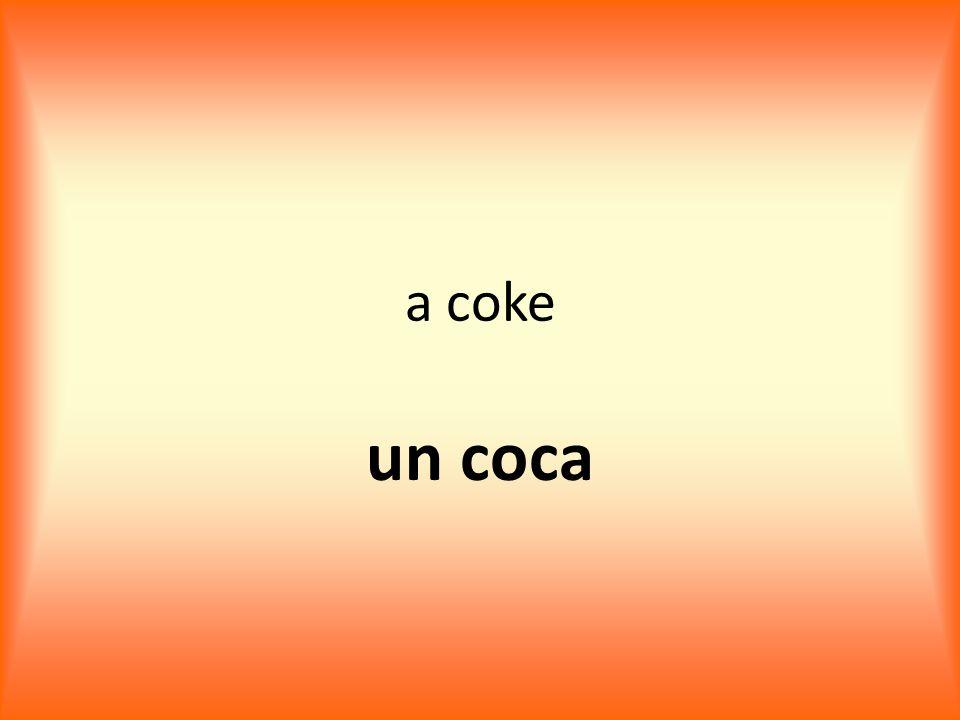 a coke un coca