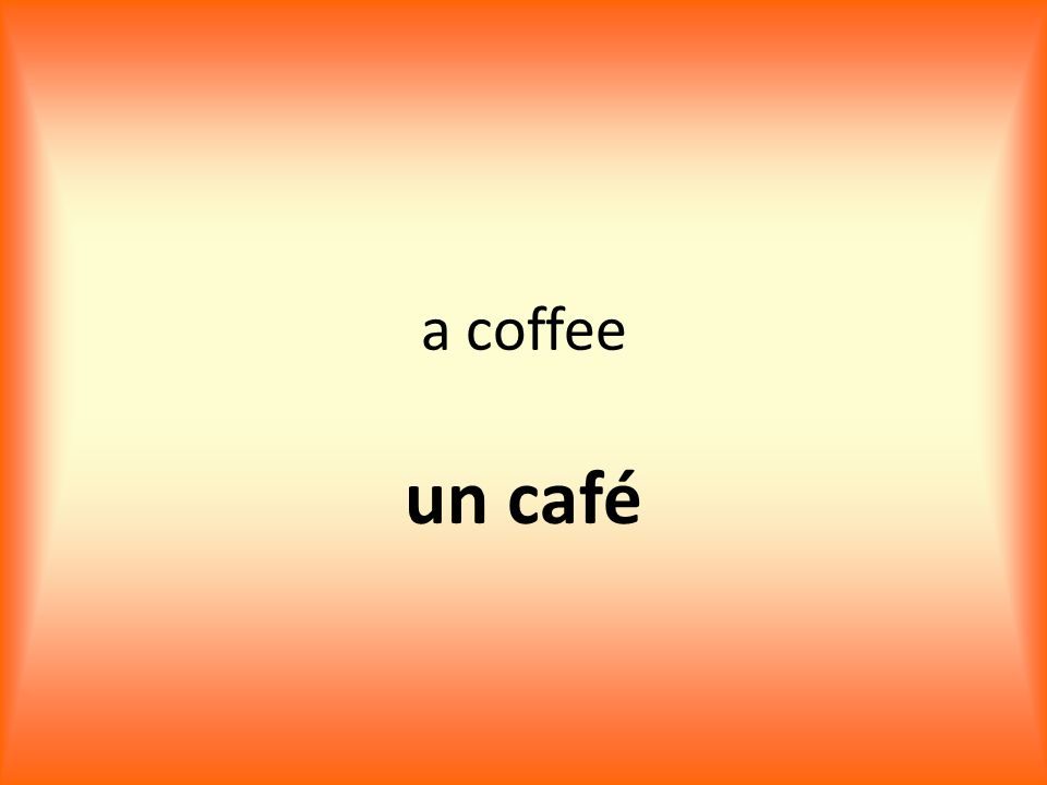 a coffee un café