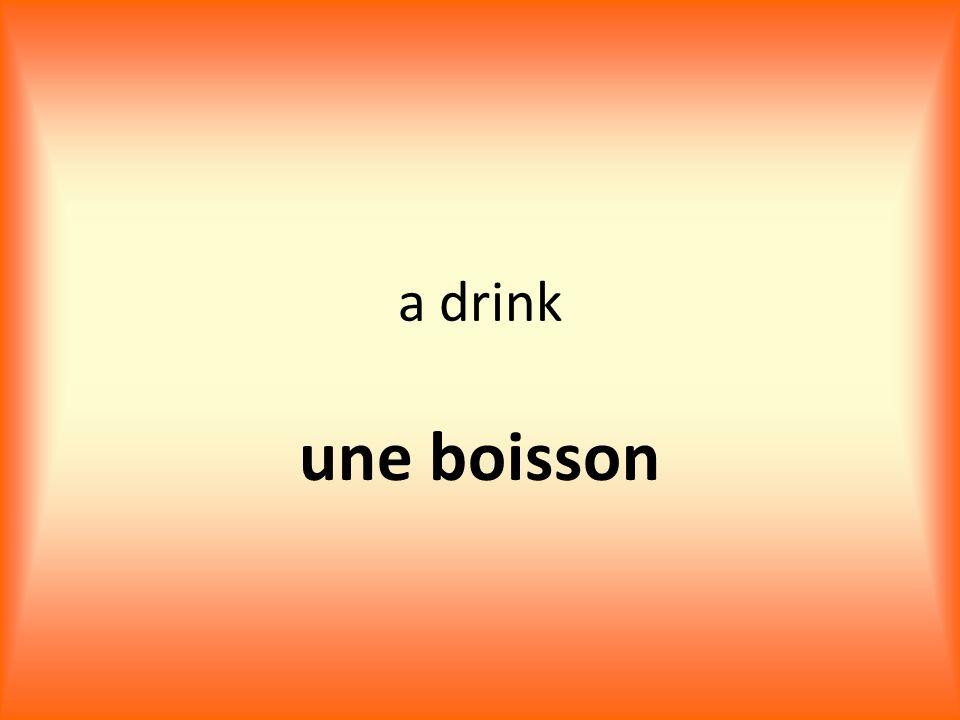 a drink une boisson