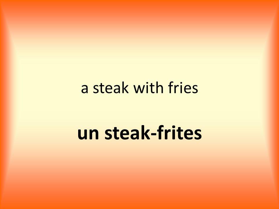 a steak with fries un steak-frites
