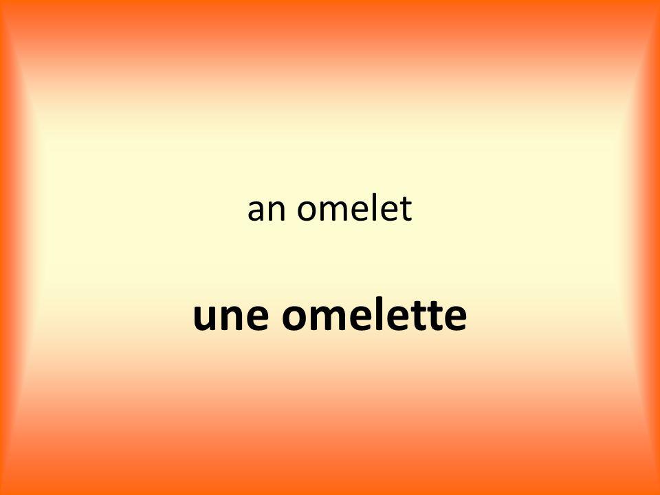 an omelet une omelette