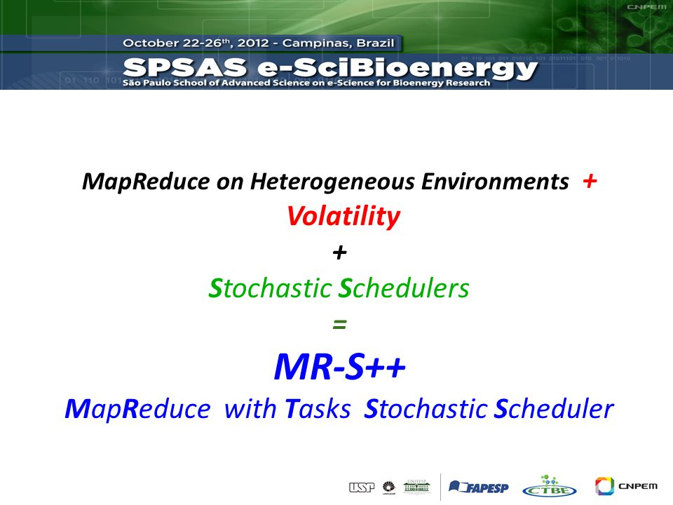 MapReduce on Heterogeneous Environments + Volatility + Stochastic Schedulers = MR-S++ MapReduce with Tasks Stochastic Scheduler