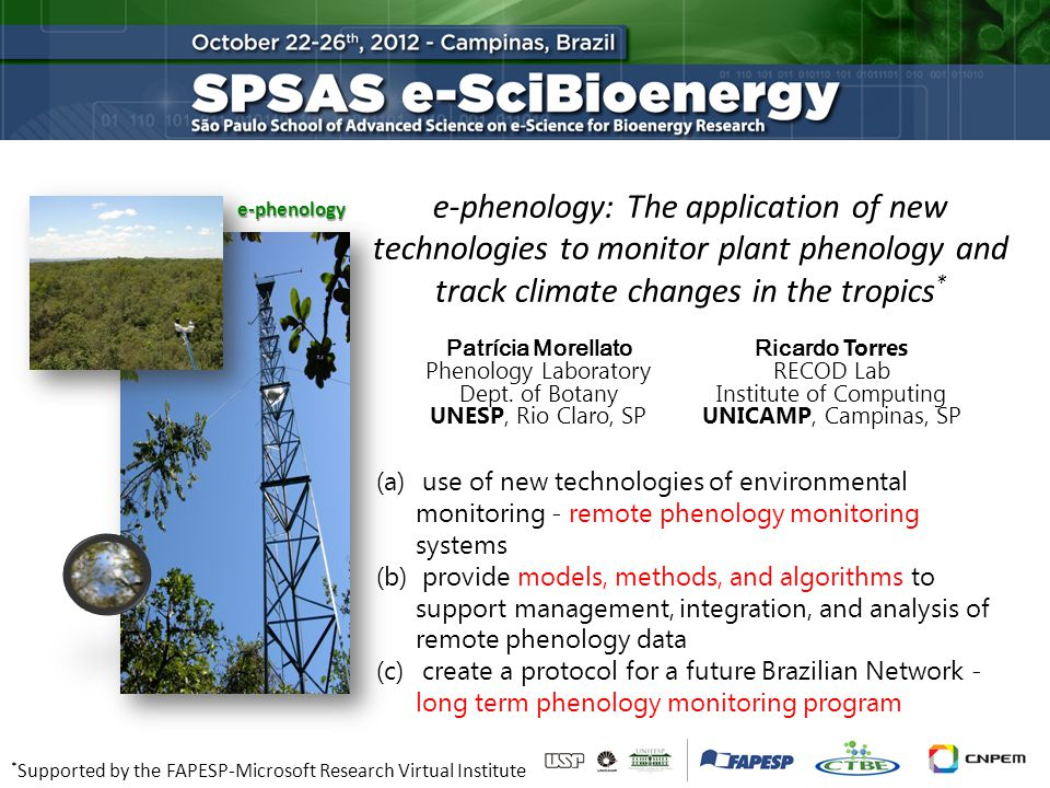 e-phenology e-phenology: The application of new technologies to monitor plant phenology and track climate changes in the tropics * (a) use of new tech