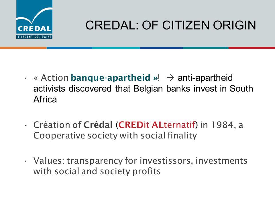 CREDAL: OF CITIZEN ORIGIN « Action banque-apartheid ».