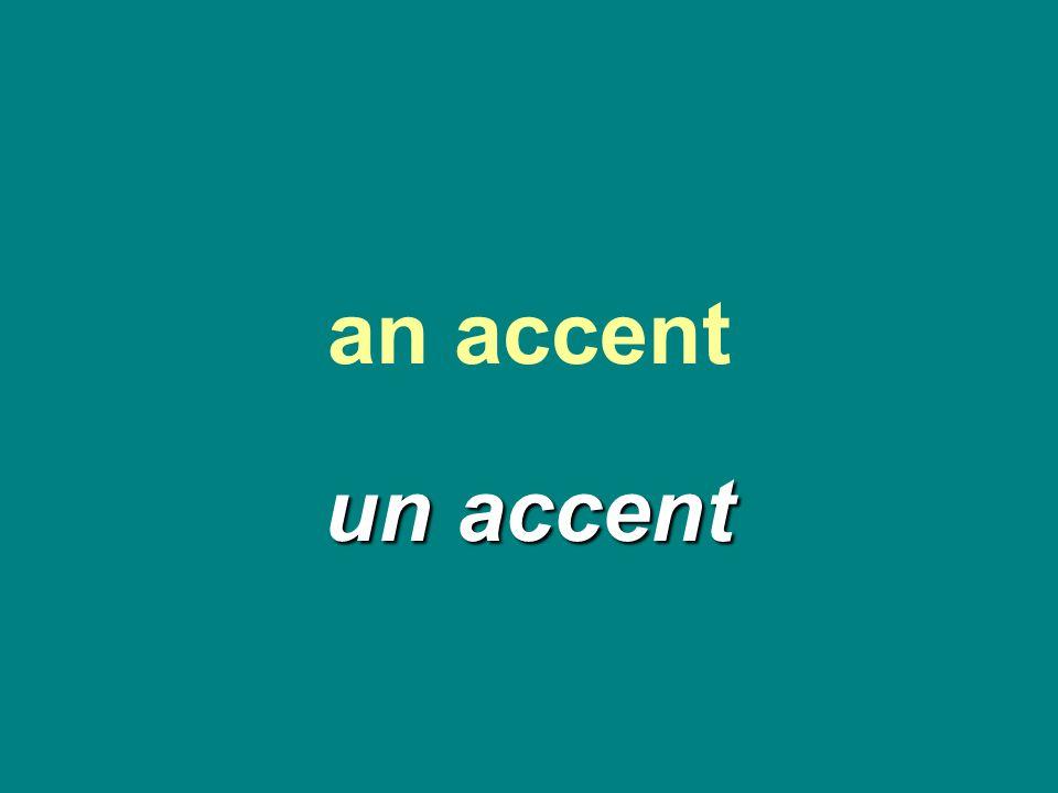 an accent un accent