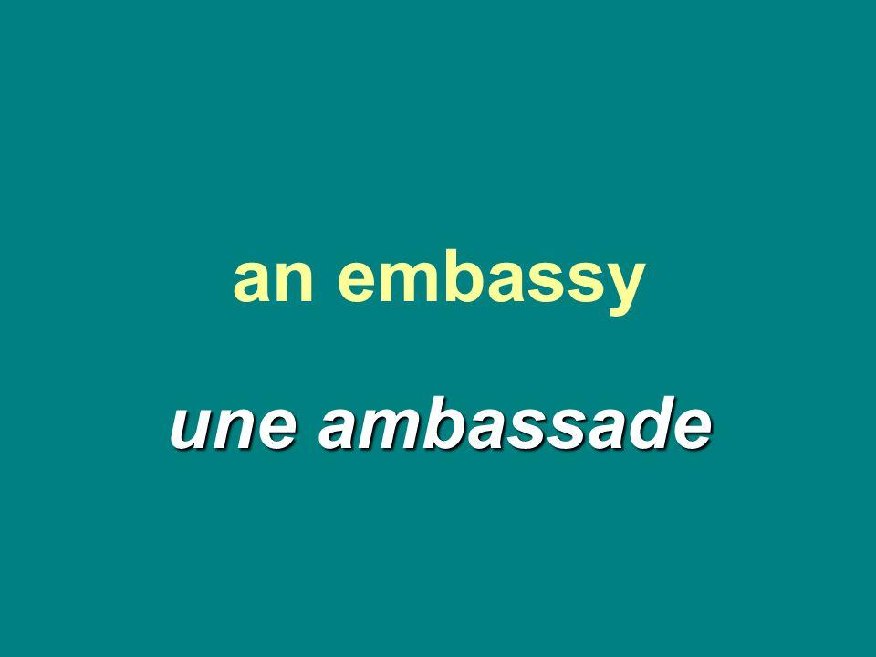 an embassy une ambassade