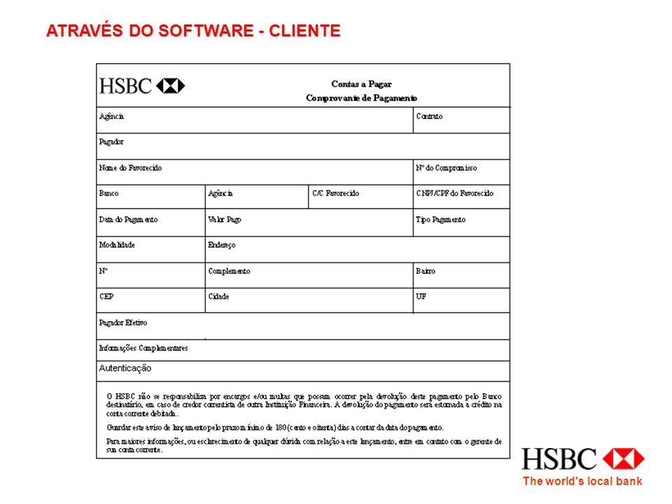 The world s local bank ATRAVÉS DO SOFTWARE - CLIENTE