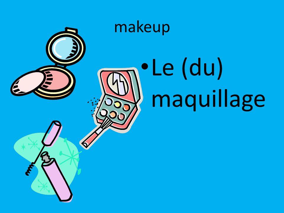 makeup Le (du) maquillage