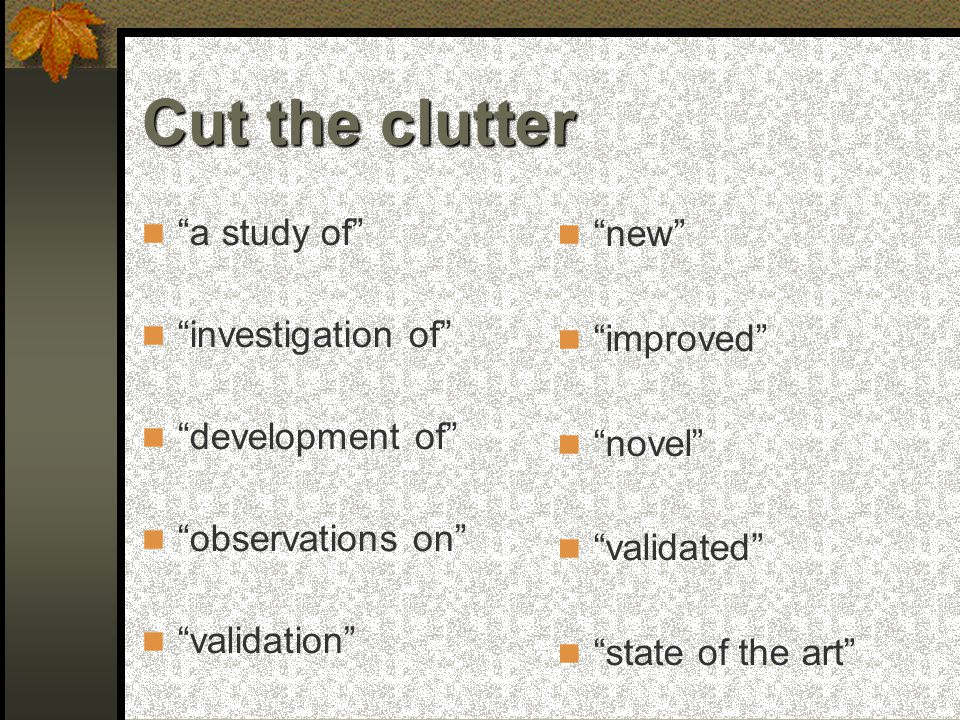 Cut the clutter a study of investigation of development of observations on validation new improved novel validated state of the art