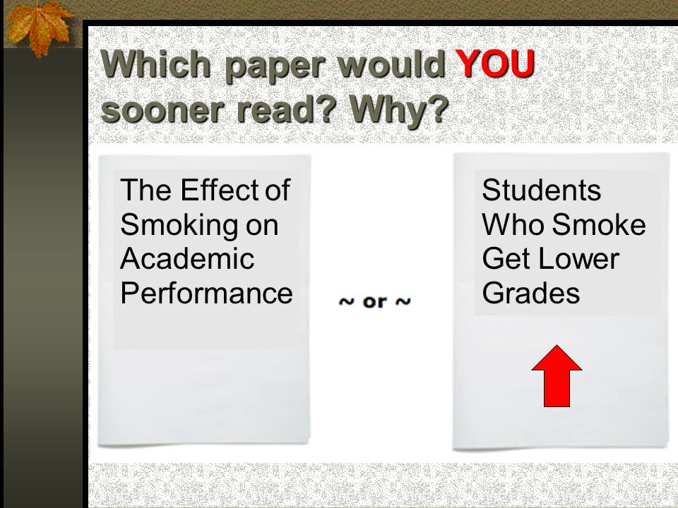 Why would YOU sooner read the paper on the right? Fail: B and C