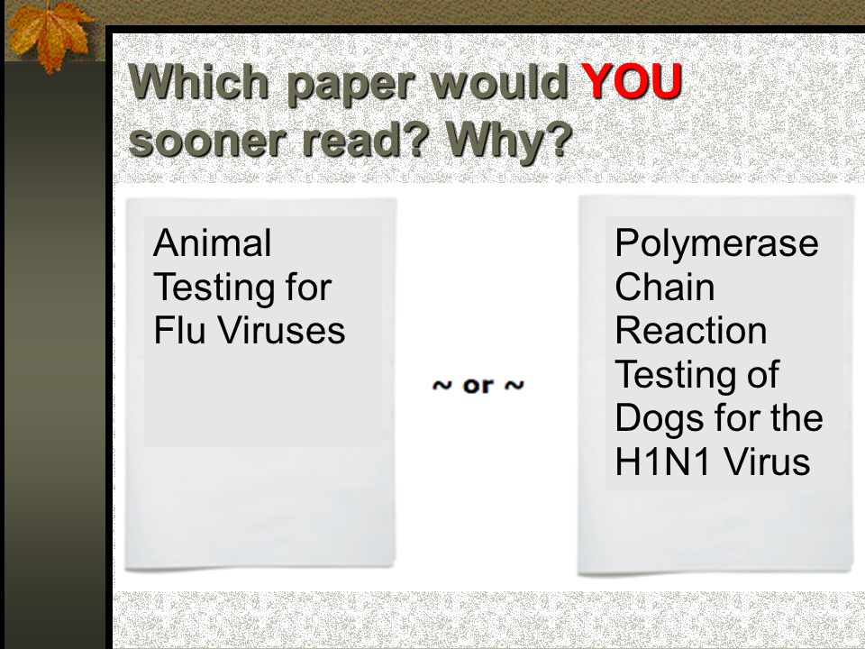 Why would YOU sooner read the paper on the right.