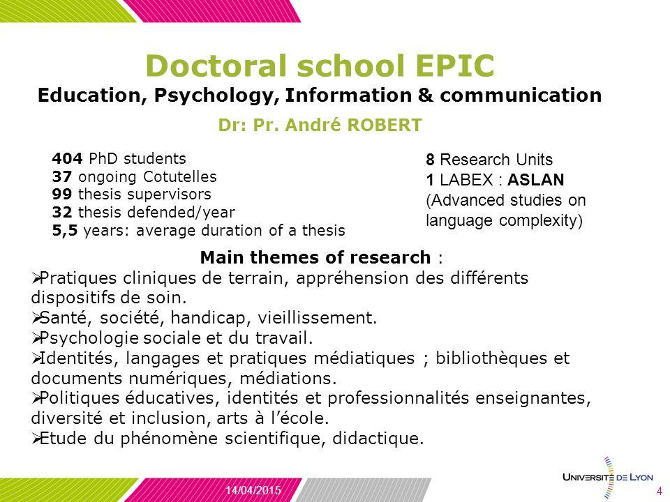 Doctoral school EPIC Education, Psychology, Information & communication Dr: Pr.