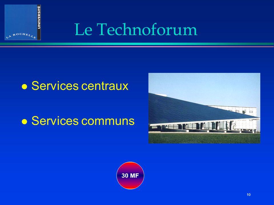 Le Technoforum l Services centraux l Services communs 30 MF 10