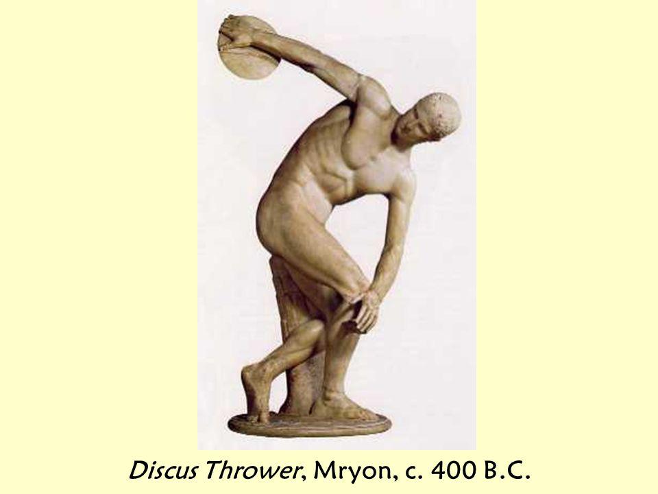 Discus Thrower, Mryon, c. 400 B.C.