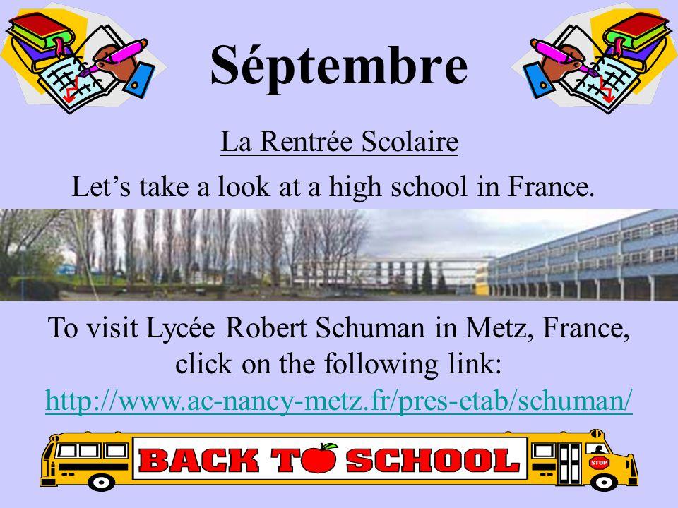 Séptembre La Rentrée Scolaire Let's take a look at a high school in France.