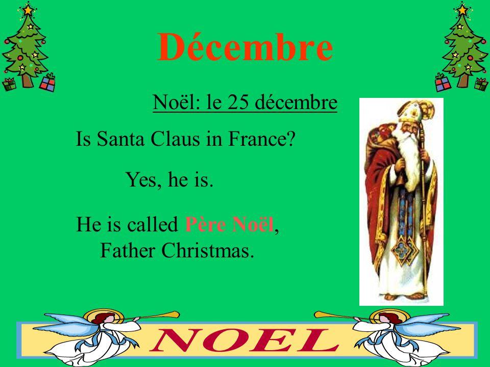 Décembre Noël: le 25 décembre Is Santa Claus in France.