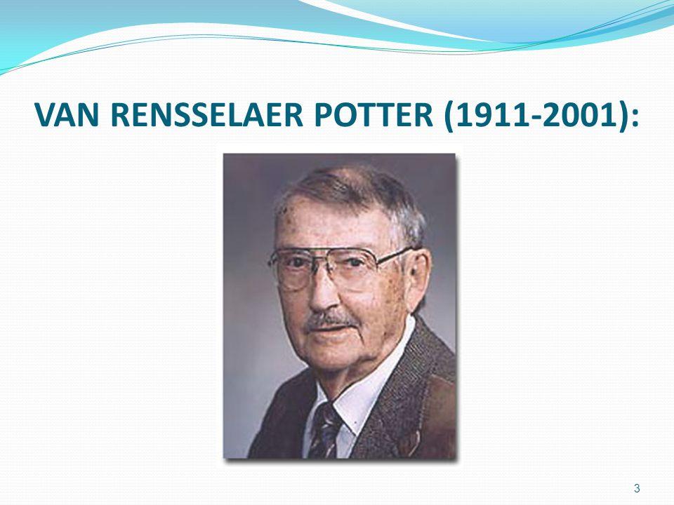 VAN RENSSELAER POTTER (1911-2001): 3