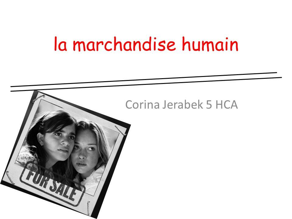 la marchandise humain Corina Jerabek 5 HCA