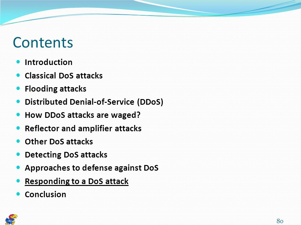 Contents Introduction Classical DoS attacks Flooding attacks Distributed Denial-of-Service (DDoS) How DDoS attacks are waged.