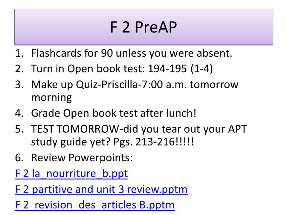 F 2 PreAP: Answers to book test Ex.1 1.Produit laitier 2.viande 3.