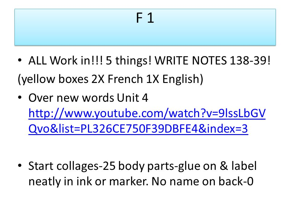 F 1 ALL Work in!!. 5 things. WRITE NOTES 138-39.