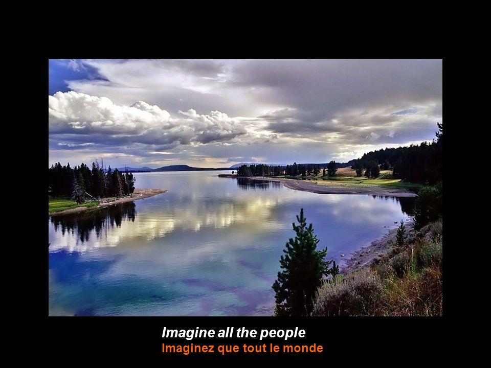 Imagine all the people Imaginez que tout le monde