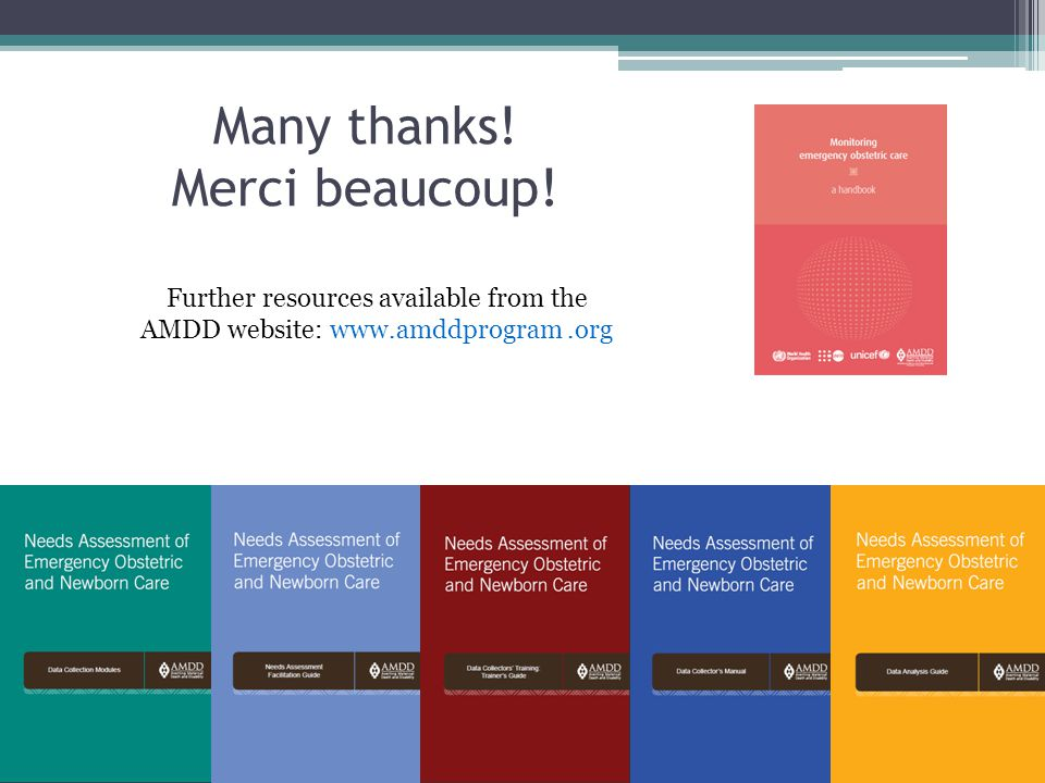 Many thanks! Merci beaucoup! Further resources available from the AMDD website: www.amddprogram.org