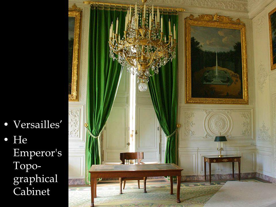 Versailles' He Emperor s Topo- graphical Cabinet