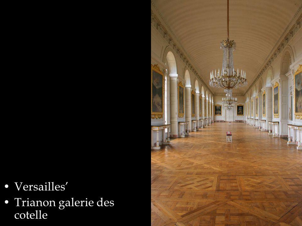 Versailles' Trianon galerie des cotelle