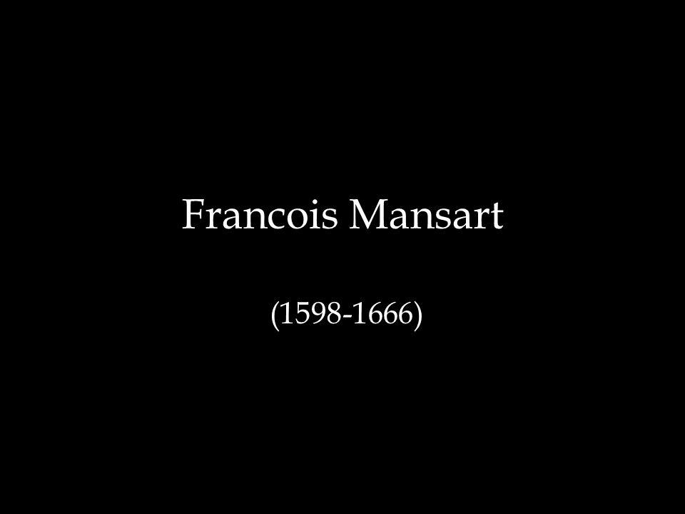 Francois Mansart (1598-1666)
