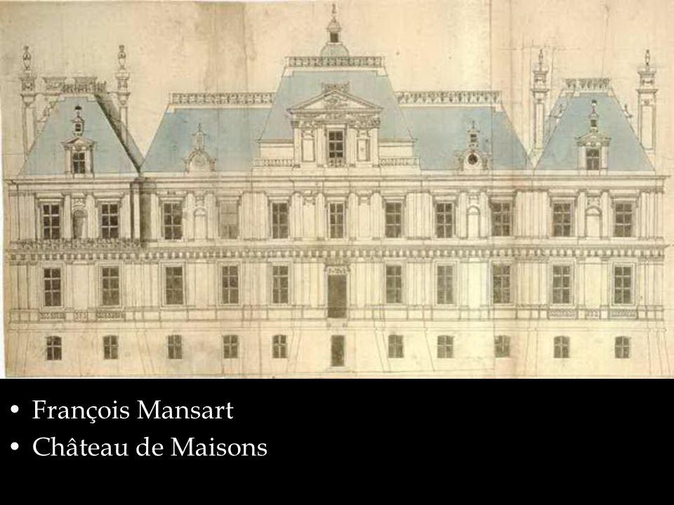 François Mansart Château de Maisons