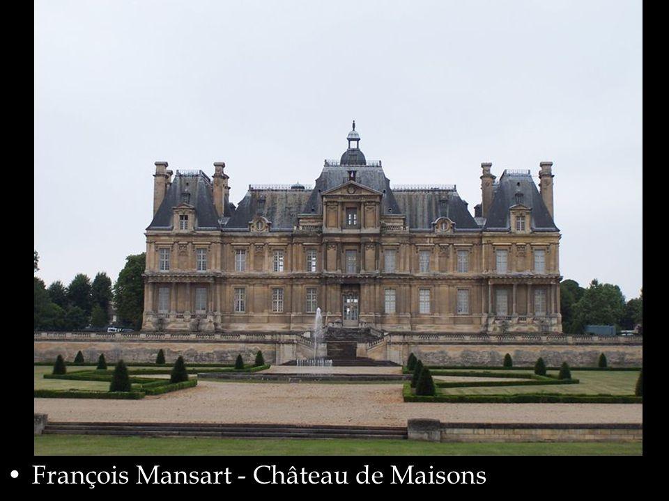 François Mansart - Château de Maisons