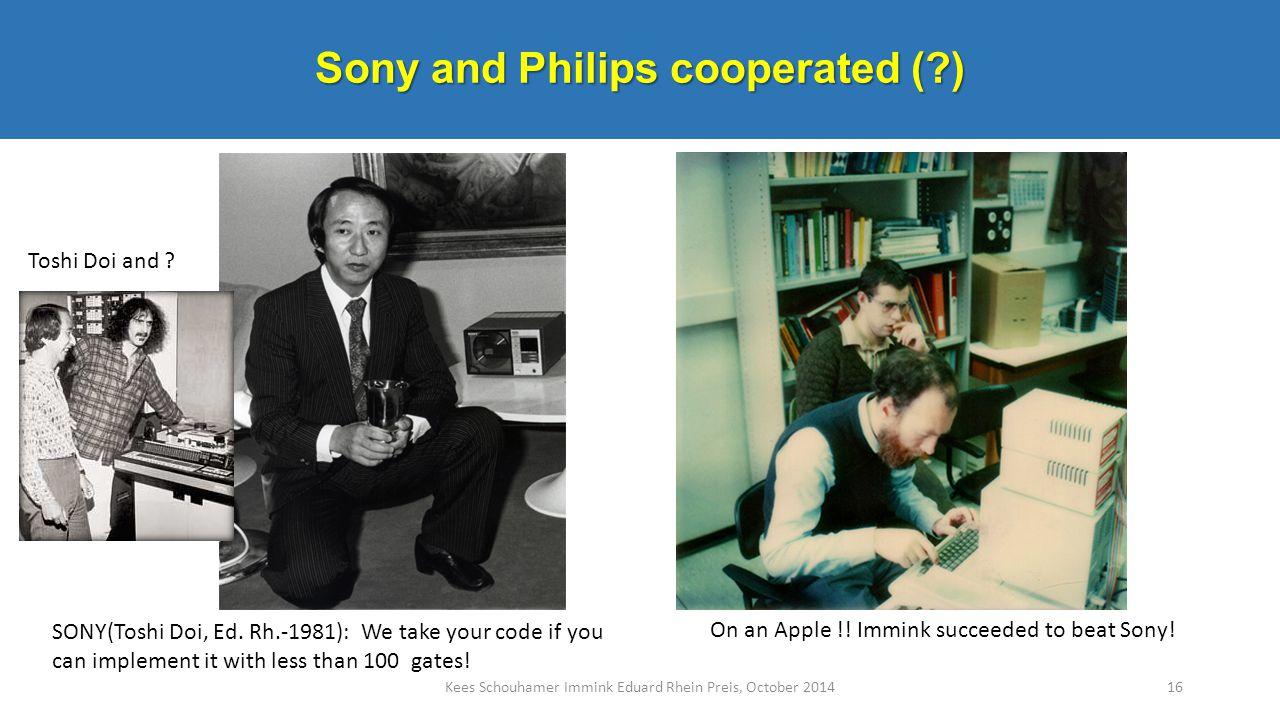 Kees Schouhamer Immink Eduard Rhein Preis, October 2014 Toshitada Doi, 1981 SONY(Toshi Doi, Ed. Rh.-1981): We take your code if you can implement it w
