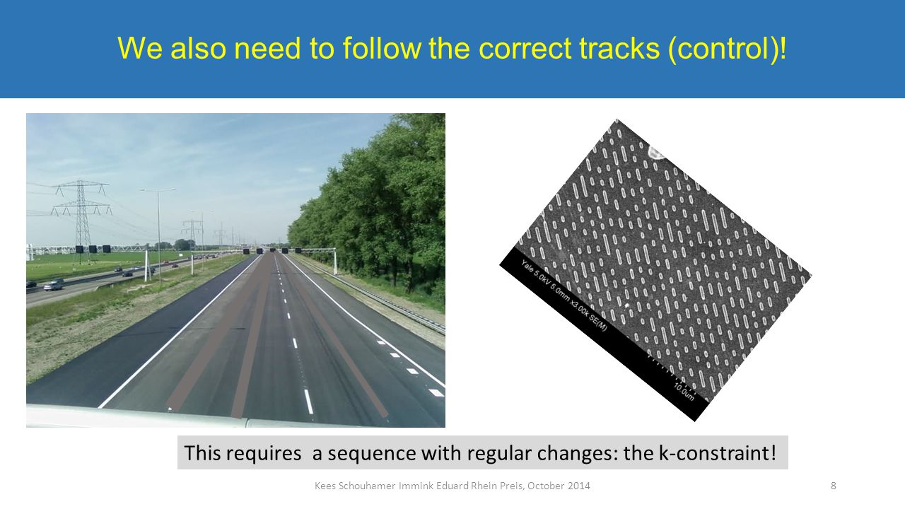 We also need to follow the correct tracks (control).