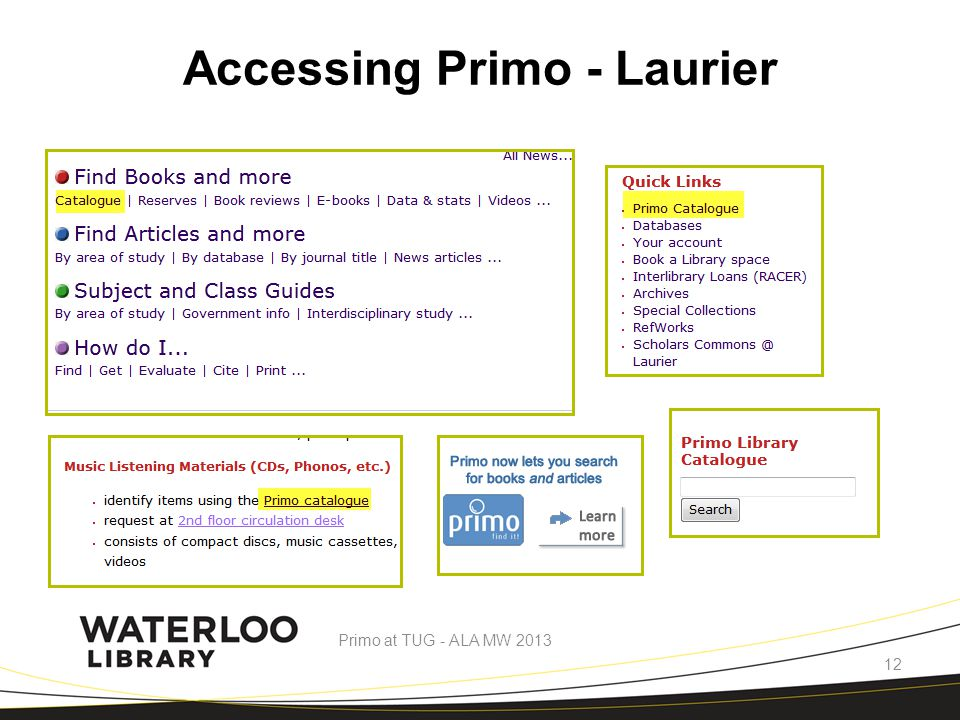 Accessing Primo - Laurier Primo at TUG - ALA MW 2013 12