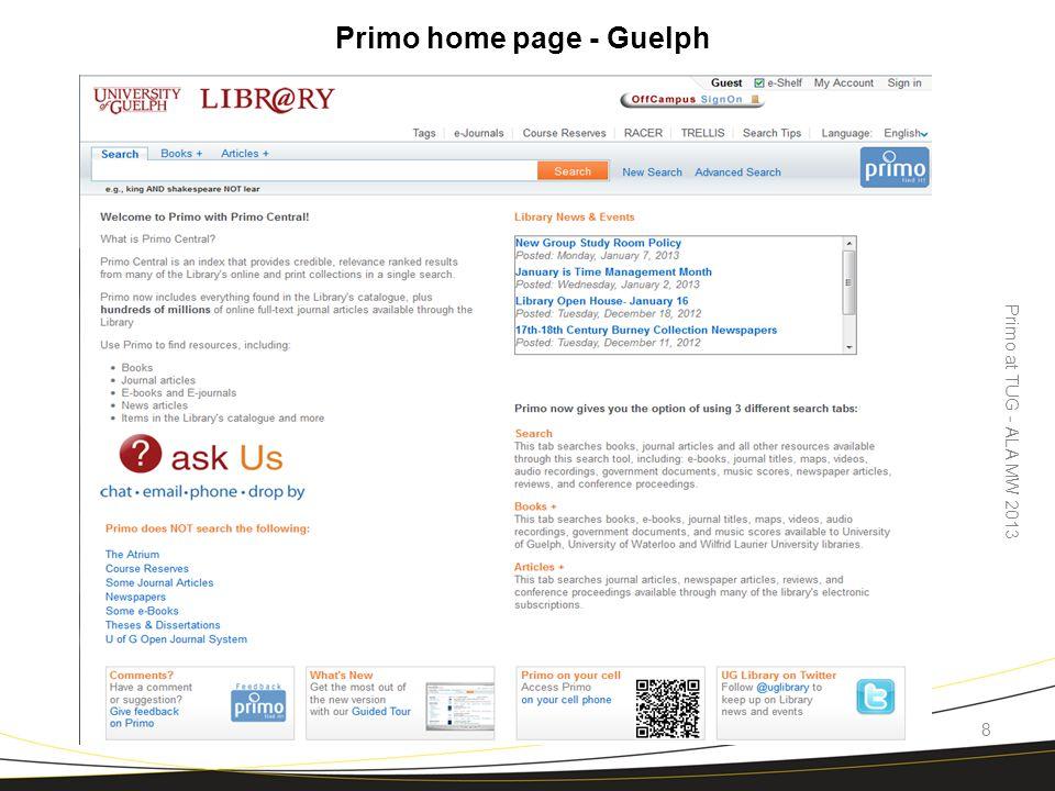 Primo home page - Guelph Primo at TUG - ALA MW 2013 8