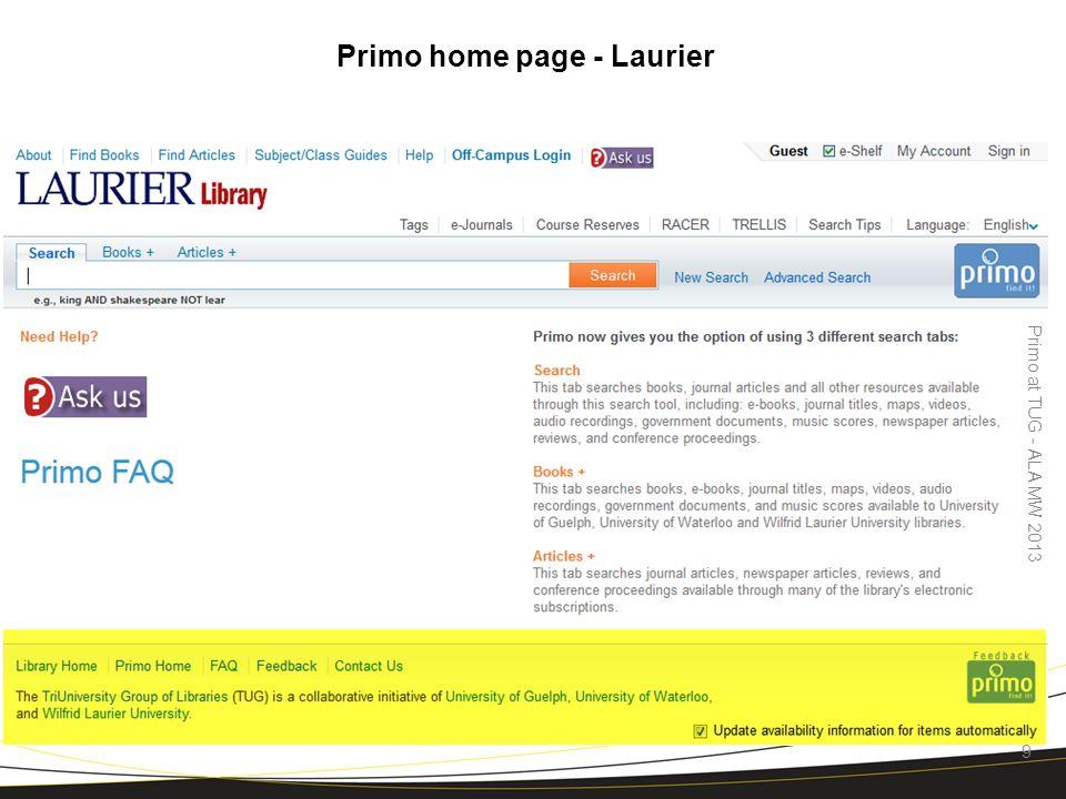 Primo home page - Waterloo Primo at TUG - ALA MW 2013 10