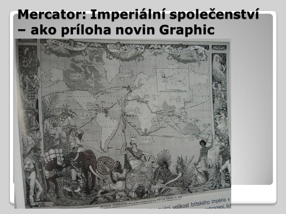 Mercator: Imperiální společenství – ako príloha novin Graphic