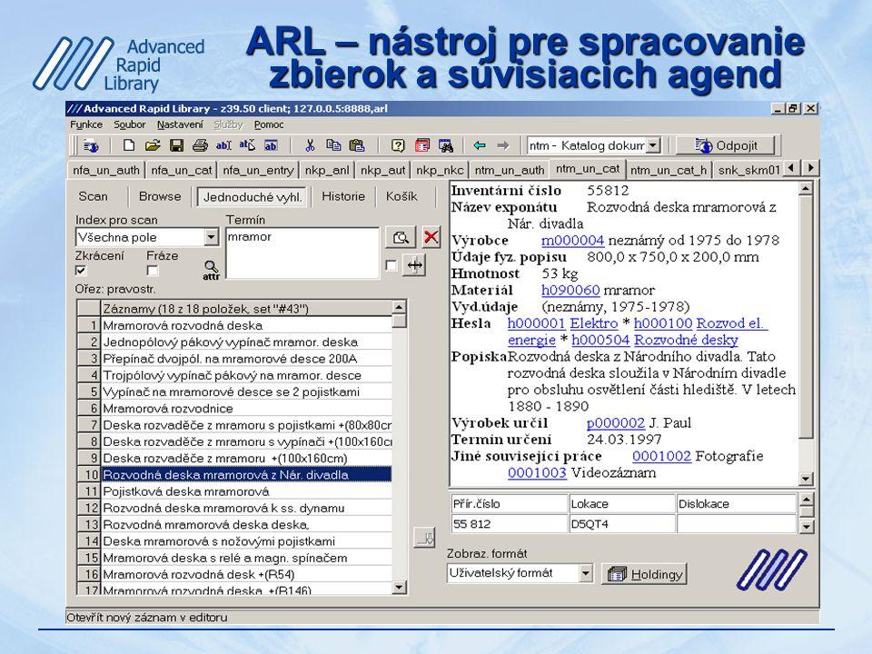 ARL – nástroj pre spracovanie zbierok a súvisiacich agend