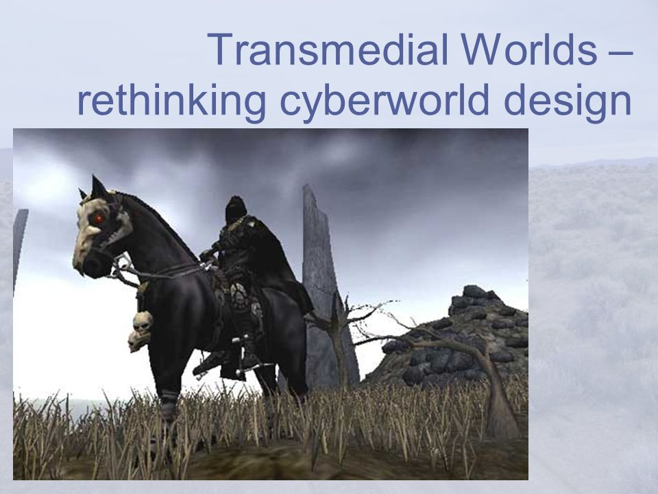 Transmedial Worlds – rethinking cyberworld design