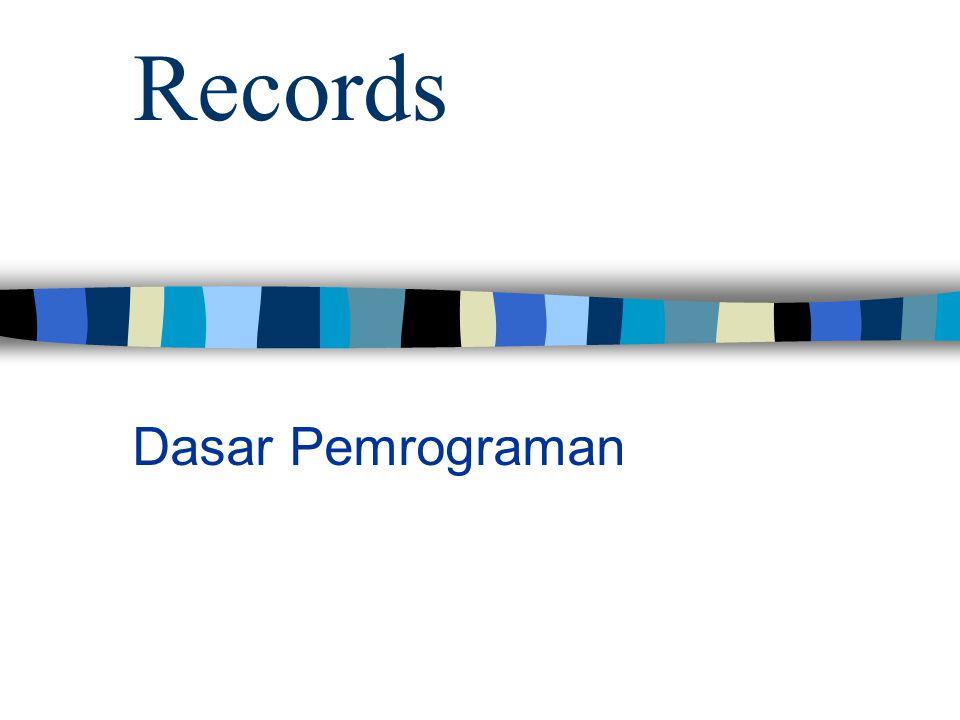 Records Dasar Pemrograman