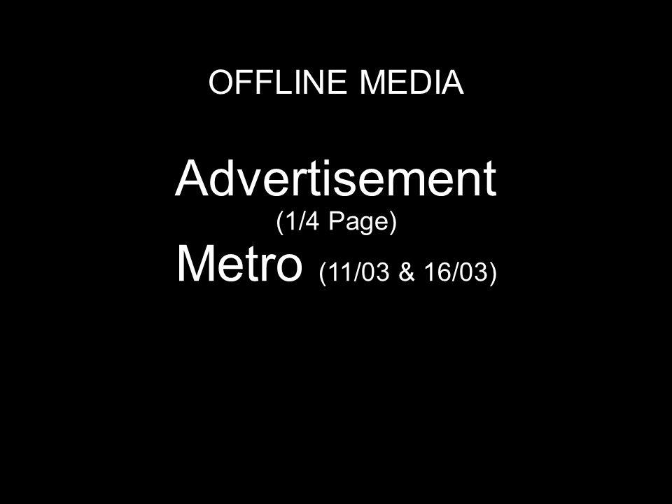 OFFLINE MEDIA Advertisement (1/4 Page) Metro (11/03 & 16/03) Humo, Télémoustique