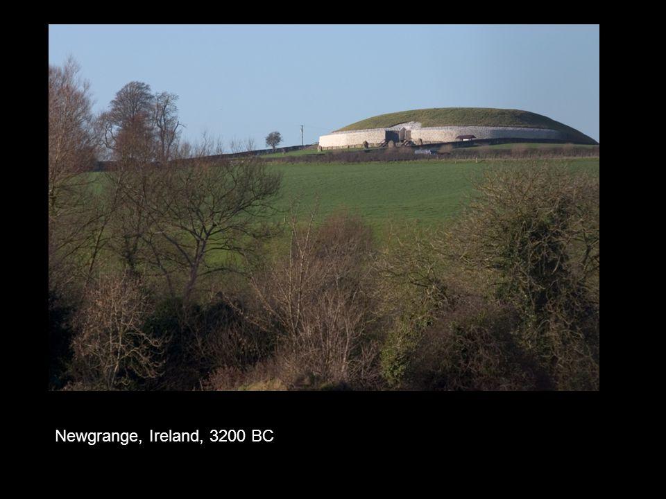 Newgrange, Ireland, 3200 BC