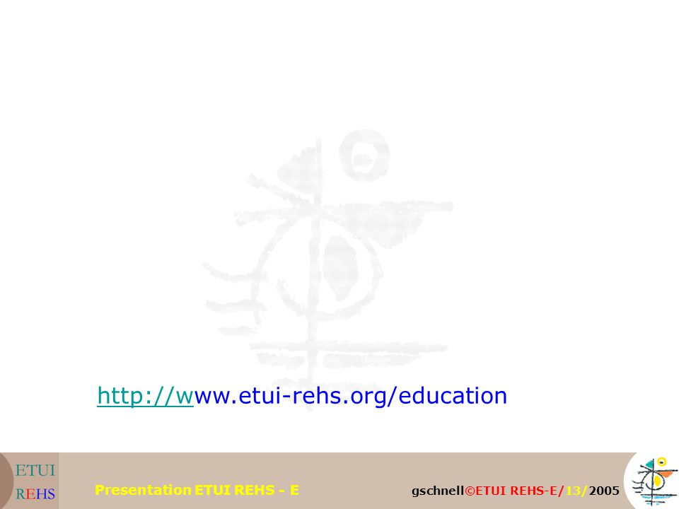 gschnell©ETUI REHS-E/13/2005 Presentation ETUI REHS - E http://whttp://www.etui-rehs.org/education