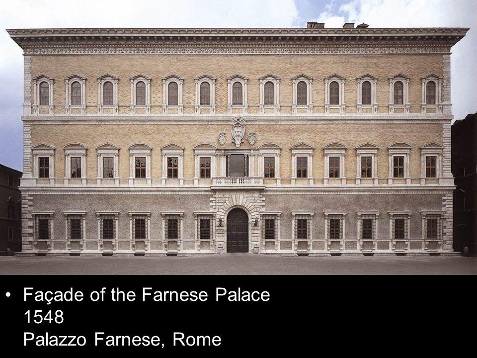 Façade of the Farnese Palace 1548 Palazzo Farnese, Rome