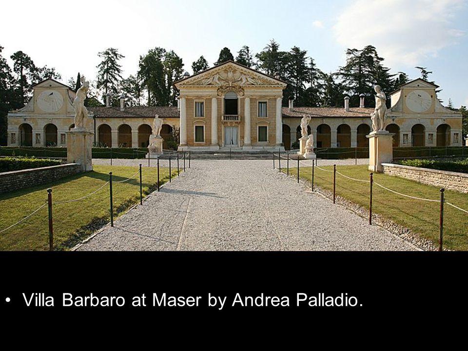Villa Barbaro at Maser by Andrea Palladio.