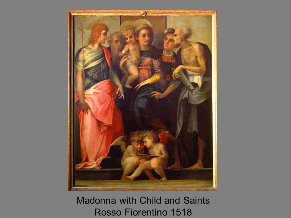 Madonna with Child and Saints Rosso Fiorentino 1518
