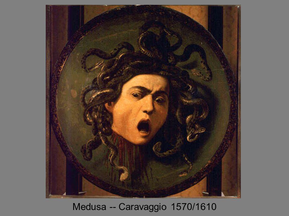 Medusa -- Caravaggio 1570/1610